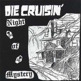 """Die Cruisin' -- Night Of Mystery 7"""""""