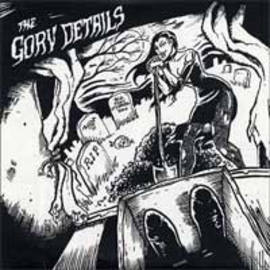 """Gory Details -- The Gory Details 7"""""""
