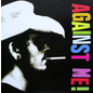 "Against Me! -- Cavalier Eternal / You Look Like I Need A Drink 7"""