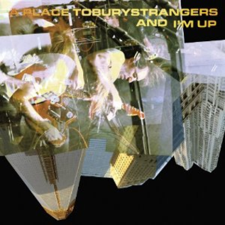 """A Place To Bury Strangers -- And I'm Up 7"""""""