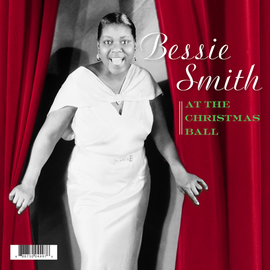 """BESSIE SMITH -- AT THE CHRISTMAS BALL RSD 7"""""""