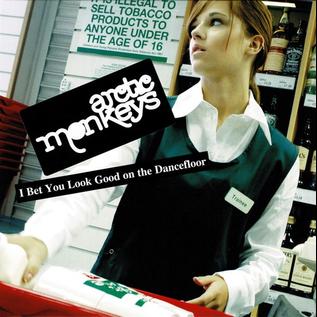 """Arctic Monkeys -- I Bet You Look Good On The Dancefloor 7"""""""