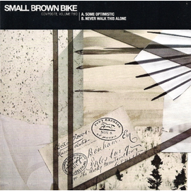 """SMALL BROWN BIKE -- COMPOSITE VOLUME TWO 7"""" with download"""