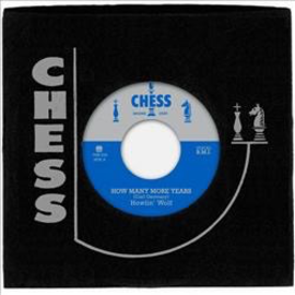 Howlin' Wolf - How Many More Years b/w Moanin' At Midnight 7''