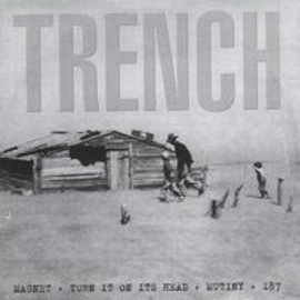 TRENCH - TRENCH 7''