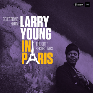 Larry Young -- Selections From Larry Young In Paris: The ORTF Recordings 10'' vinyl