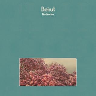 Beirut - No No No LP