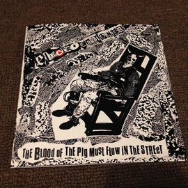 ELETROCUTIONER - THE BLOOD OF THE PIG MUST FLOW IN THE STREET 7''