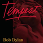 BOB DYLAN -- TEMPEST LP with cd