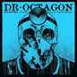 Dr. Octagon -- Moosebumpectomy: An Excision Of Modern Day Instrumentalization LP
