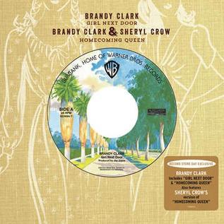 Brandy Clark and Sheryl Crow - Girl Next Door  7''