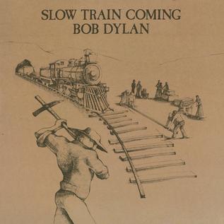 Bob Dylan -- Slow Train Coming LP