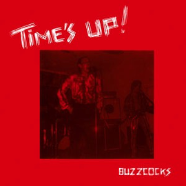 Buzzcocks -- Time's Up LP
