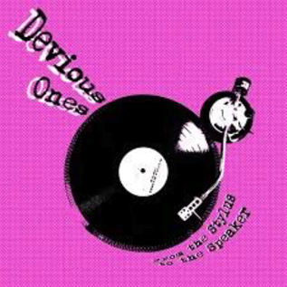 DEVIOUS ONES - FROM THE STYLUS TO THE SPEAKERS 7''