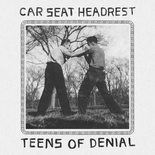 Car Seat Headrest - Teens of Denial LP