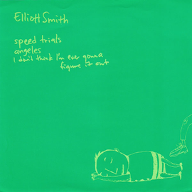 Elliott Smith -- Speed Trials 7'' with download