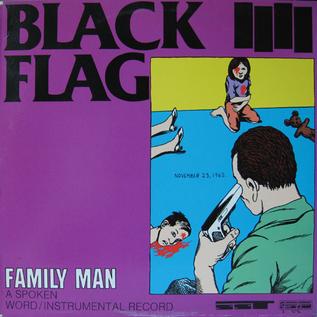 Black Flag -- Family Man LP