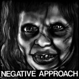 """Negative Approach – Negative Approach 7"""" vinyl"""