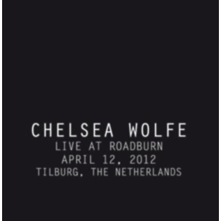 Chelsea Wolfe - Live at Roadburn LP