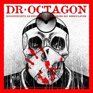 Dr. Octagon -- Moosebumps: An Exploration Into Modern Day Horripilation LP
