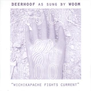DEERHOOF / WOOM - WOOM ON HOOF 7''