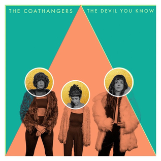 Coathangers -- The Devil You Know LP bittersweet vinyl