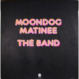 Band ‎– Moondog Matinee LP