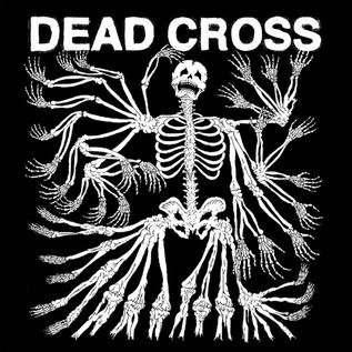 Dead Cross - Dead Cross LP