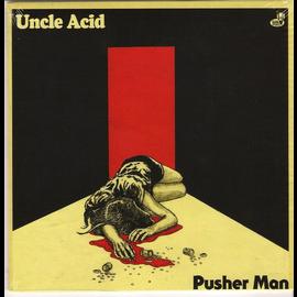 Uncle Acid -- Pusher Man 7''