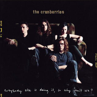 Cranberries -- Everybody Else Is Doing It So Why Can't We? LP