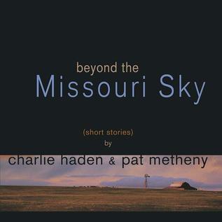 Charlie Haden Pat Metheny -- Beyond The Missouri Sky LP