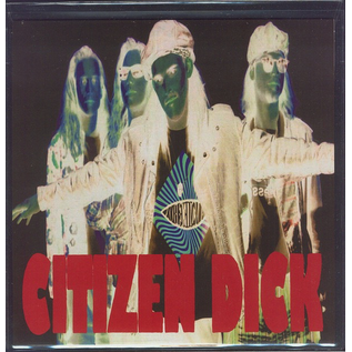 Citizen Dick -- Touch Me I'm Dick 7'' red vinyl