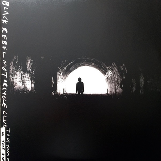 Black Rebel Motorcycle Club ‎– Take Them On, On Your Own LP