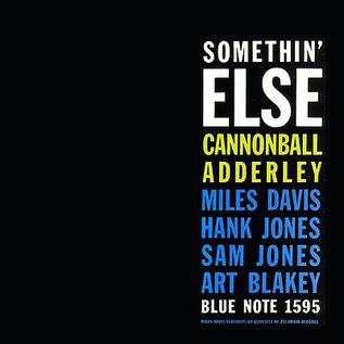 Cannonball Adderley, Miles Davis, Hank Jones, Sam Jones, Art Blakey -- Somethin' Else LP