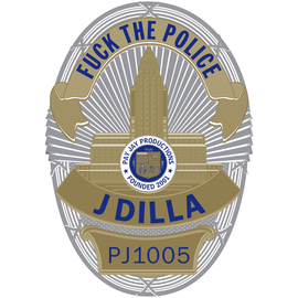 J Dilla ‎– Fuck The Police 7'' badge shaped picture disc