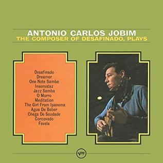 Antonio Carlos Jobim - The Composer of Desafinado Plays LP