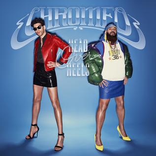 Chromeo - Head Over Heels LP