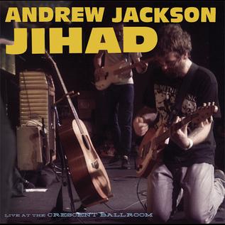 ANDREW JACKSON JIHAD -- LIVE AT THE CRESCENT LP
