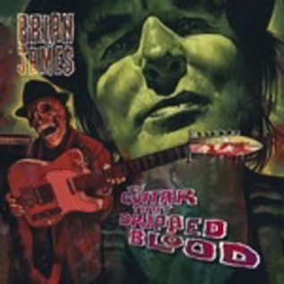BRIAN JAMES - THE GUITAR THAT DRIPPED BLOOD LP