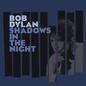 BOB DYLAN - SHADOWS IN THE NIGHT LP