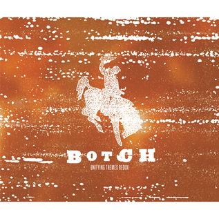Botch -- Unifying Themes Redux LP