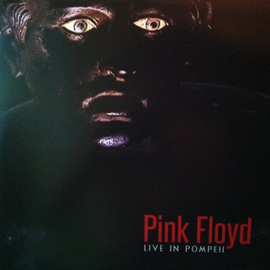 PINK FLOYD -- LIVE IN POMPEII LP