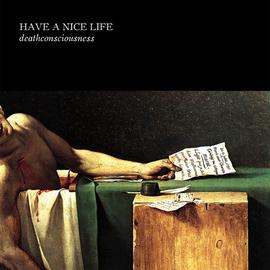 Have A Nice Life – Deathconsciousness  LP blue vinyl