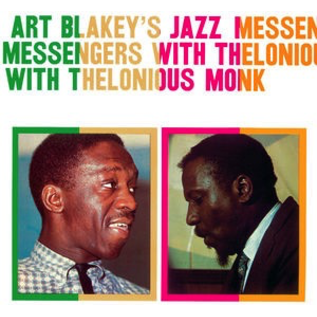 Art Blakey's Jazz Messengers With Thelonious Monk -- Art Blakey's Jazz Messengers With Thelonious MonkMonk LP