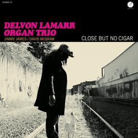 Delvon Lamarr Organ Trio – Close But No Cigar LP