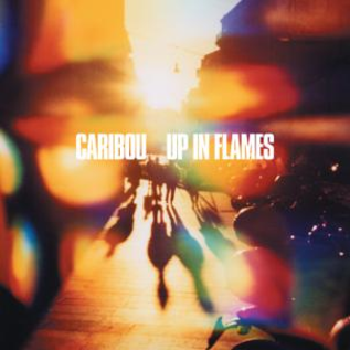 Caribou -- Up In Flames LP with cd