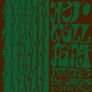 Apples In Stereo - Her Wallpaper Reverie LP