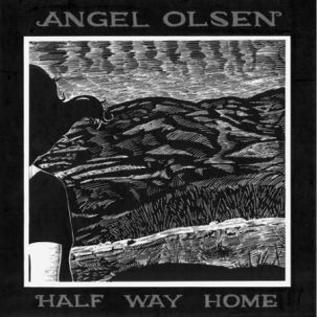 Angel Olsen -- Half Way Home LP with download