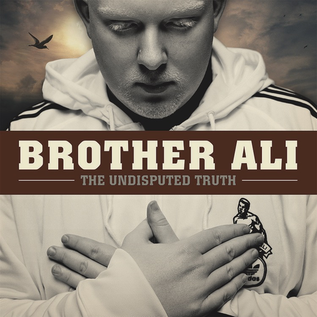 Brother Ali - The Undisputed Truth LP 10 year anniversary edition