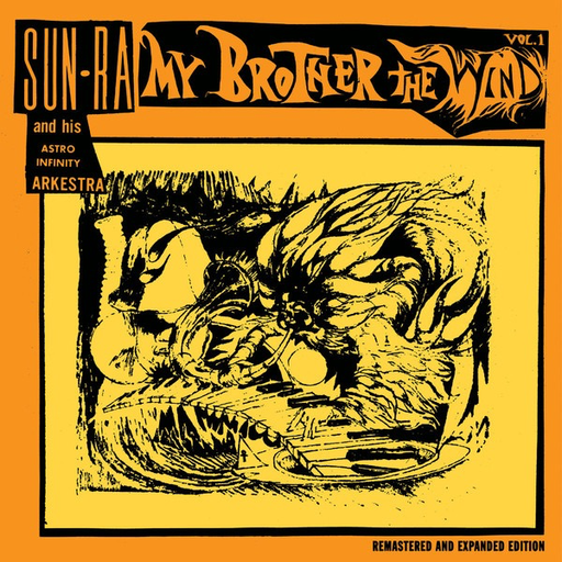 Sun Ra And His Arkestra My Brother The Wind Vol I